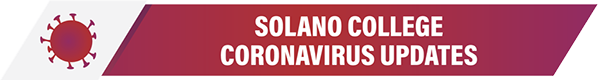 Solano College Coronavirus Update, white text on dark red background with small red corona virus molecules.