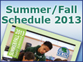 Summer/Fall 2013 Schedule of Classes